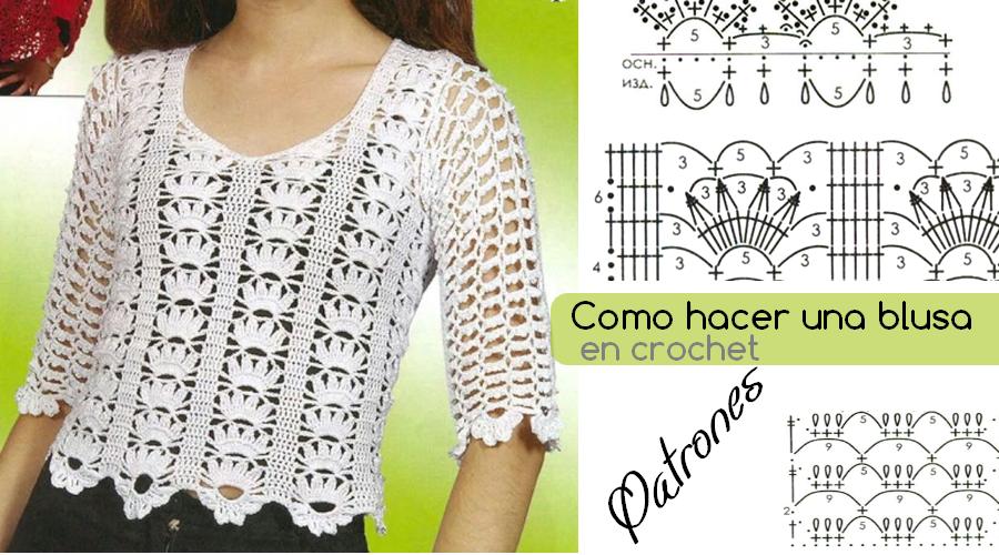 Blusa a crochet con patrones - Hermosa y fácil de tejer ...